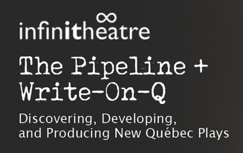 Infinithéâtre - The Pipeline